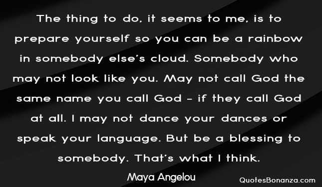 things to do by maya angelou