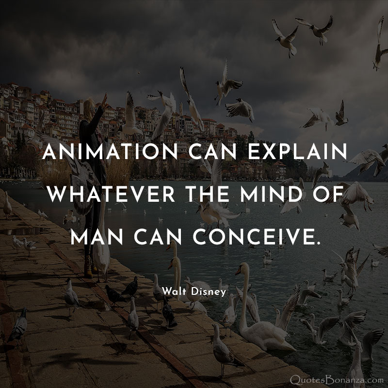 walt-disney-quotes-about-animation