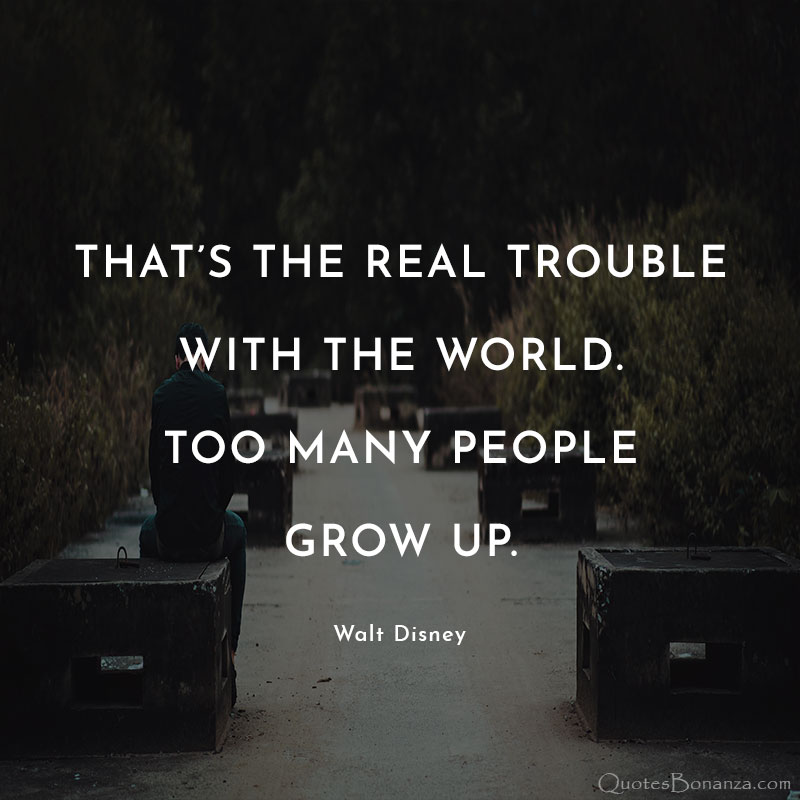 walt-disney-quotes-about-growing-up