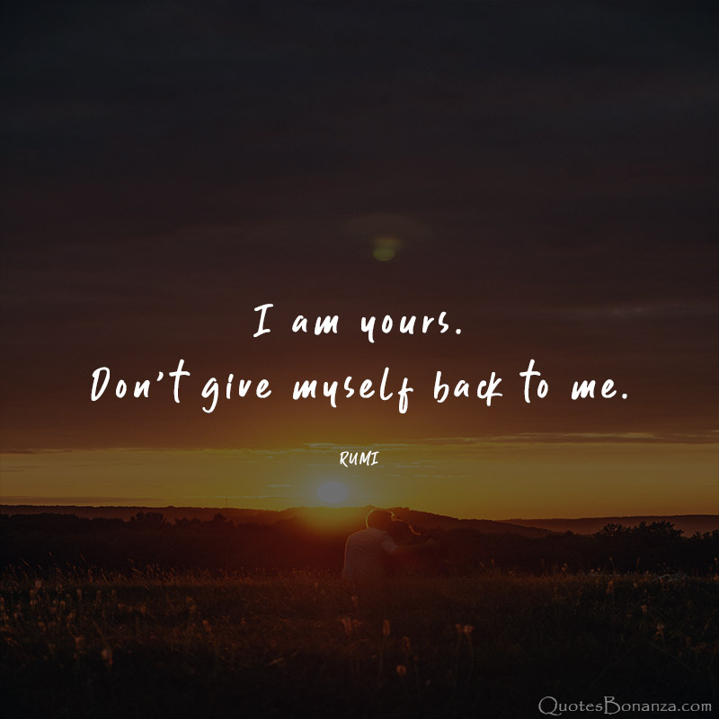 im-yours-quote-by-rumi